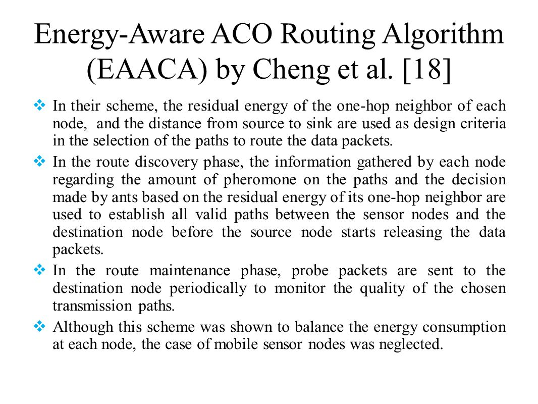 Energy-Aware ACO Routing Algorithm (EAACA) by Cheng et al. [18]